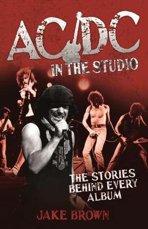 AC/DC in the Studio de Jake Brown