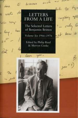 Letters from a Life: the Selected Letters of Ben – Volume Six: 1966–1976 de Philip Reed