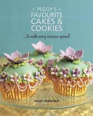 Peggy's Favourite Cakes & Cookies de Peggy Porschen