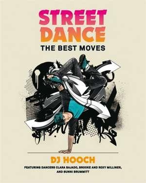 Street Dance de DJ Hooch