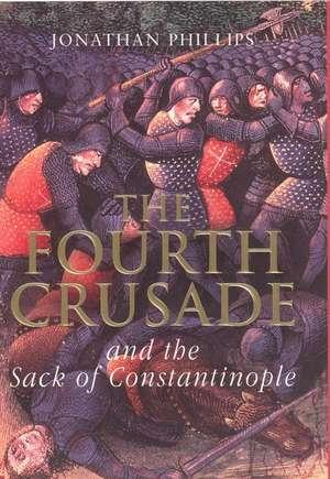 The Fourth Crusade de Professor Jonathan Phillips
