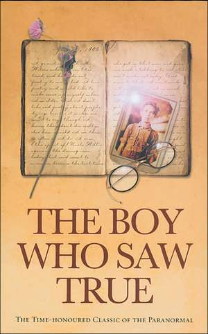 The Boy Who Saw True imagine