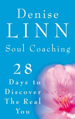Soul Coaching de Denise Linn