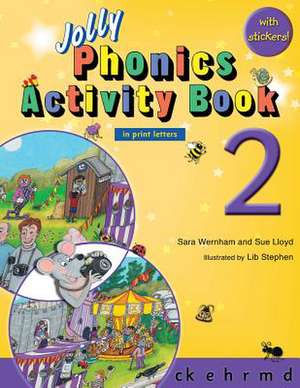 Jolly Phonics Activity Book 2 (in Print Letters) de Sara Wernham