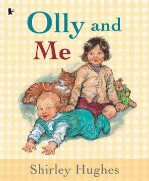 OLLY AND ME de  Shirley Hughes