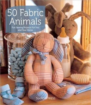 50 Fabric Animals: Fun Sewing Projects for You and Your Home de Karen Murphy