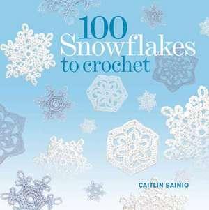 100 Snowflakes to Crochet de Caitlin Sainio