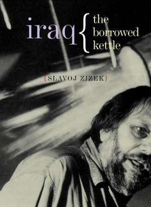 Iraq de Slavoj Zizek