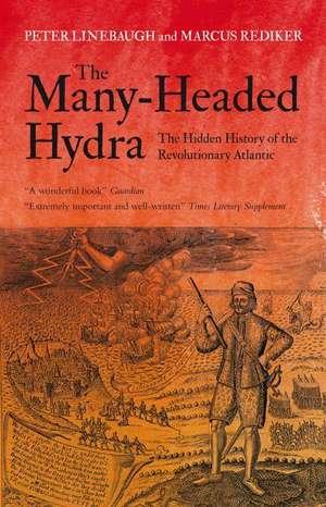 Linebaugh, P: The Many-Headed Hydra imagine