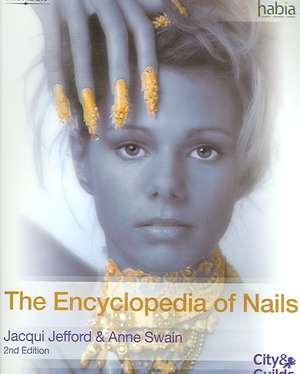 The Encyclopedia of Nails de Jacqui Jefford