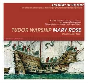 Tudor Warship Mary Rose de Douglas McElvogue