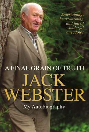 Webster, J: A Final Grain of Truth imagine