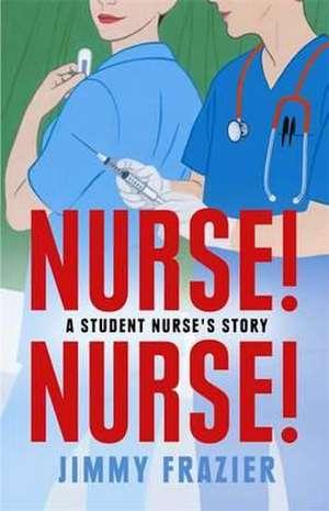 Frazier, J: Nurse, Nurse