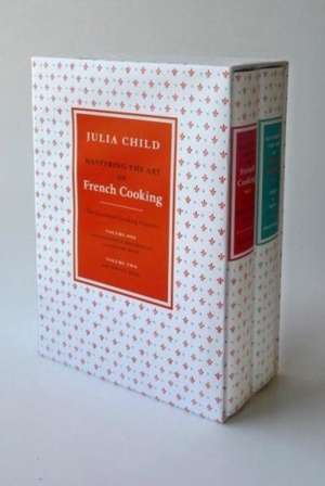 Mastering the Art of French Cooking Volumes 1 & 2 de Julia Child