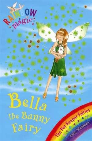 Rainbow Magic: Bella The Bunny Fairy de Daisy Meadows