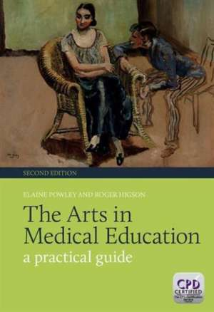 The Arts in Medical Education