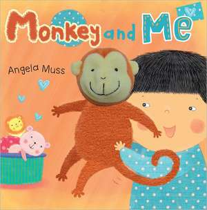 Monkey and Me [With Finger Puppets]