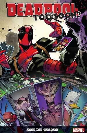 Deadpool: Too Soon? de Joshua Corin