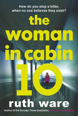 The Woman in Cabin 10 de Ruth Ware