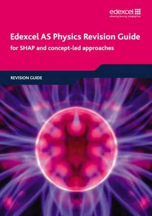 Edexcel AS Physics Revision Guide de Tim Tuggey
