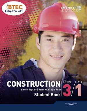 BTEC Entry 3/Level 1 Construction Student Book de John Murray-Smith
