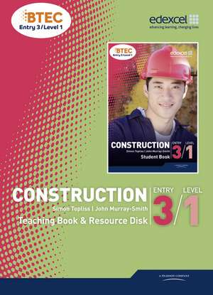 BTEC Entry 3/Level 1 Construction Teaching Book and Resource Disk de Simon Topliss