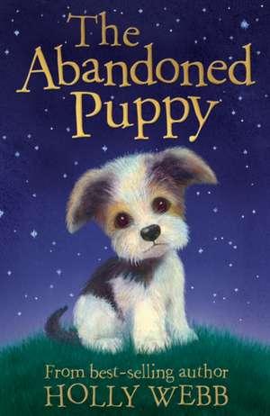 The Abandoned Puppy de Holly Webb