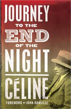 Journey to the End of the Night de Louis-Ferdinand Céline