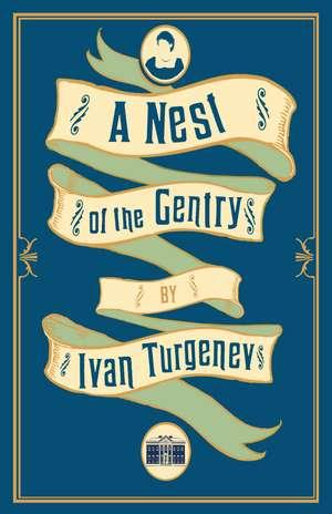 A Nest of the Gentry: New Translation de Ivan Turgenev
