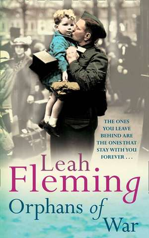 Orphans of War de Leah Fleming