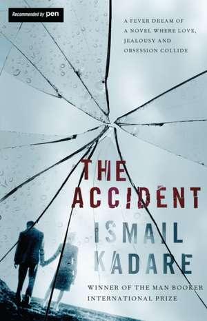 The Accident de Ismail Kadare