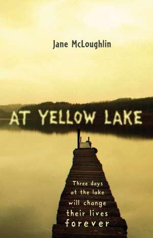 At Yellow Lake