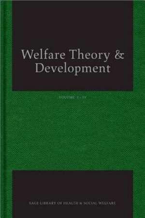 Welfare Theory and Development de Peter Alcock