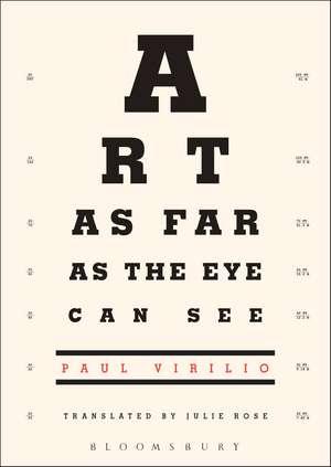 Art as Far as the Eye Can See de Paul Virilio