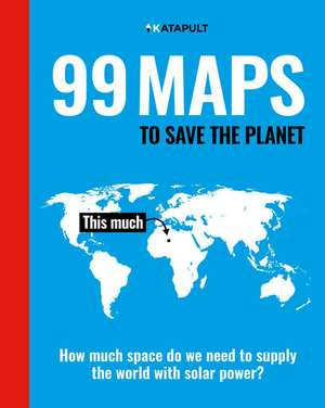 99 Maps to Save the Planet imagine