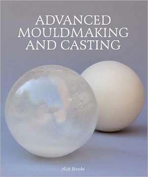 Advanced Mouldmaking and Casting imagine