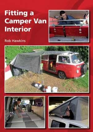 Fitting a Camper Van Interior de Rob Hawkins