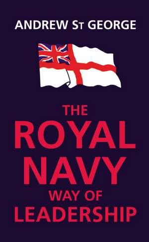 Royal Navy Way of Leadership imagine