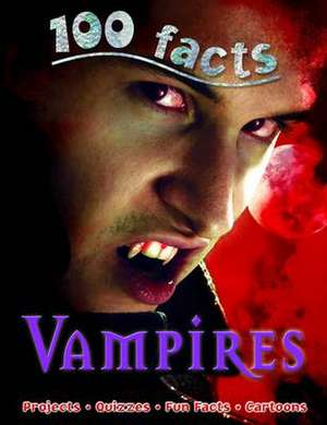 100 Facts Vampires