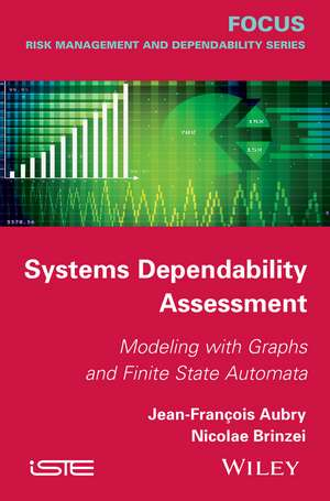 Systems Dependability Assessment