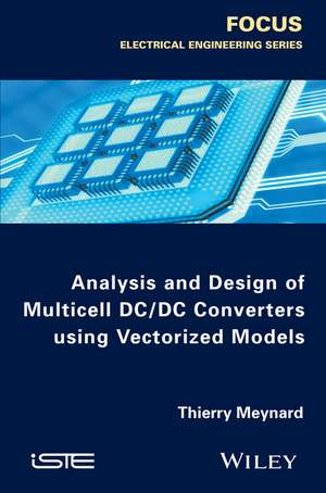 Analysis and Design of Multicell DCDC Converters Using Vectorized Models