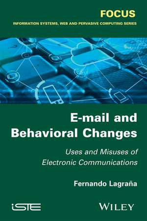 E–mail and Behavioral Changes