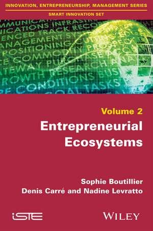 Entrepreneurial Ecosystems de Sophie Boutillier
