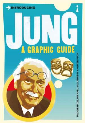 Introducing Jung: A Graphic Guide de Maggie Hyde