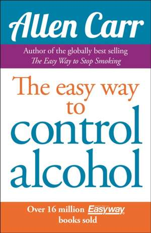 The Easy Way to Control Alcohol imagine