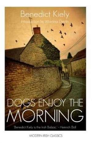Dogs Enjoy the Morning de Benedict Kiely