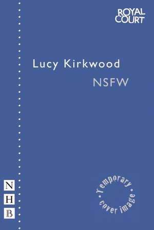 NSFW de Lucy Kirkwood
