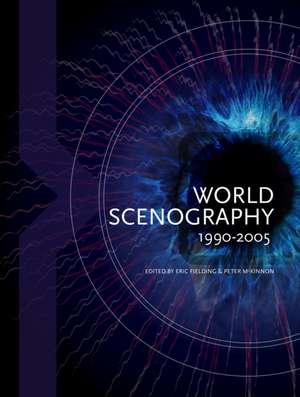 McKinnon, P: World Scenography 1990-2005 imagine