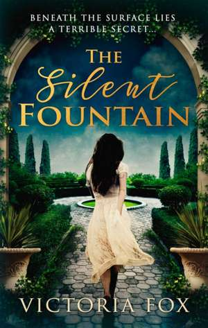 Silent Fountain de Victoria Fox
