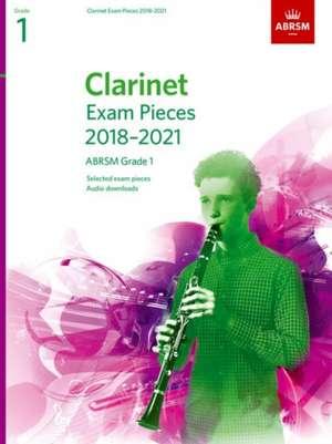 Clarinet Exam Pieces 2018-2021, ABRSM Grade 1 imagine